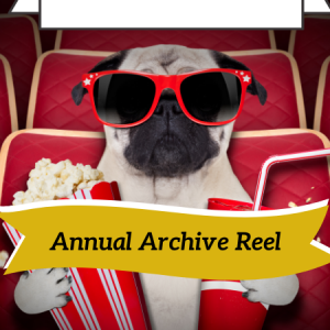 Annual Archive Reel